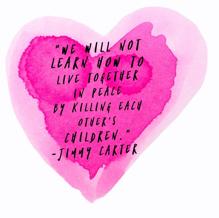Jimmy Carter Quotes we will not learn how to live together in peace by killing each other's children