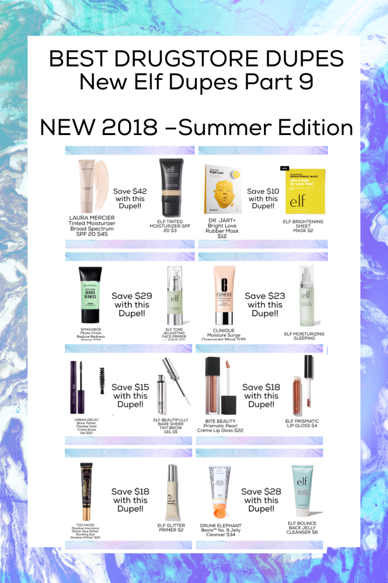 BEST DRUGSTORE DUPES  New Elf Dupes Part 9  NEW 2018 –Summer Edition - Dupes for Drunk Elephant, Too Faced, Bite Beauty, Clinique, and more!