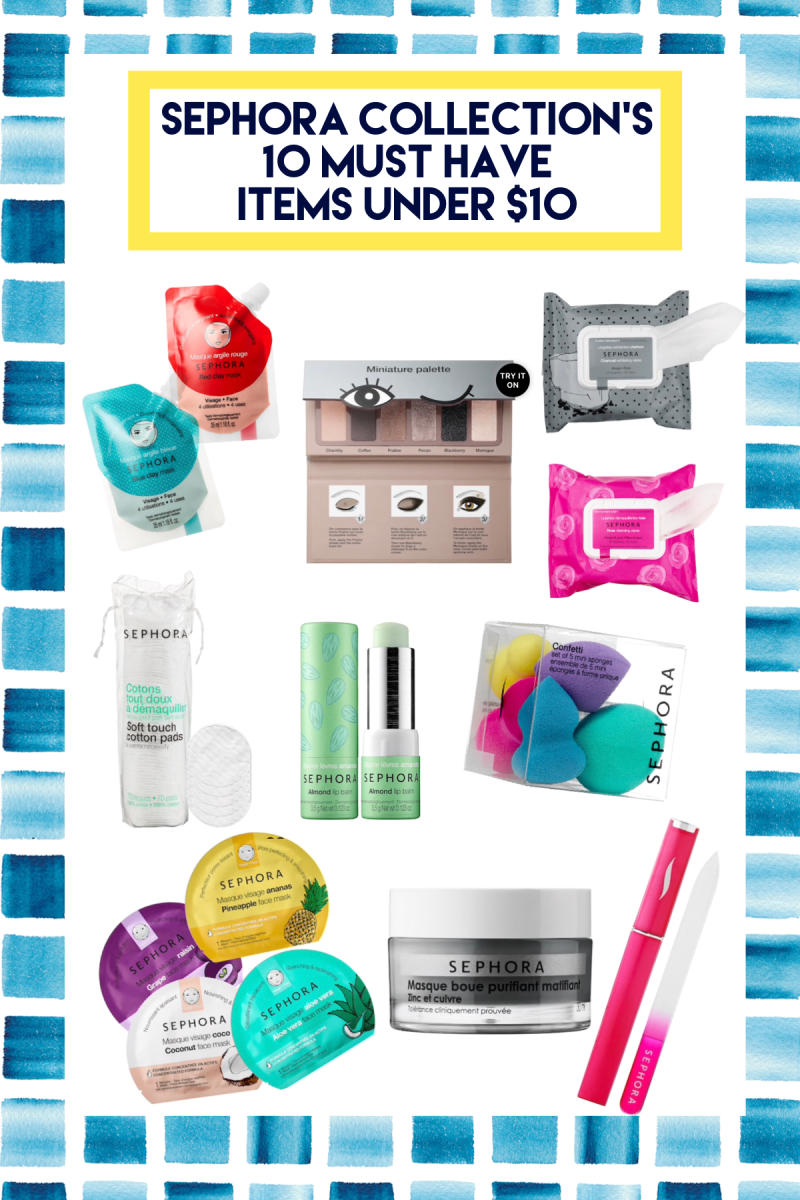 10 Must Have Items by Sephora Collection for Under $10