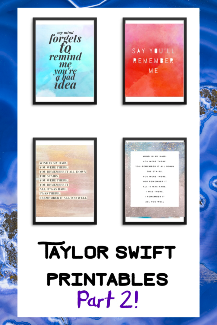 Taylor Swift Printables – Free Lyric Wall Art ! Part 2