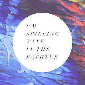 Taylor Swift Lyrics for Instagram or Twitter! Part 1  I'm spilling wine in the bathtub