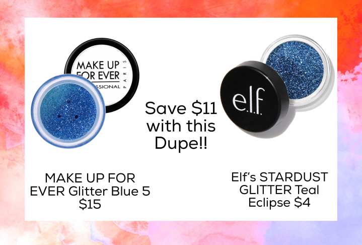 Dupe for MAKE UP FOR EVER Glitter Blue 5 $15  Elf's STARDUST GLITTER Teal Eclipse