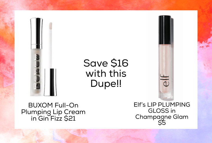 Dupe for BUXOM Full-On Plumping Lip Cream in Gin Fizz $21  Elf's LIP PLUMPING GLOSS in Champagne Glam