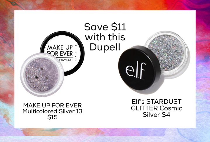 Dupe for MAKE UP FOR EVER Multicolored Silver 13 $15  Elf's STARDUST GLITTER Cosmic Silver