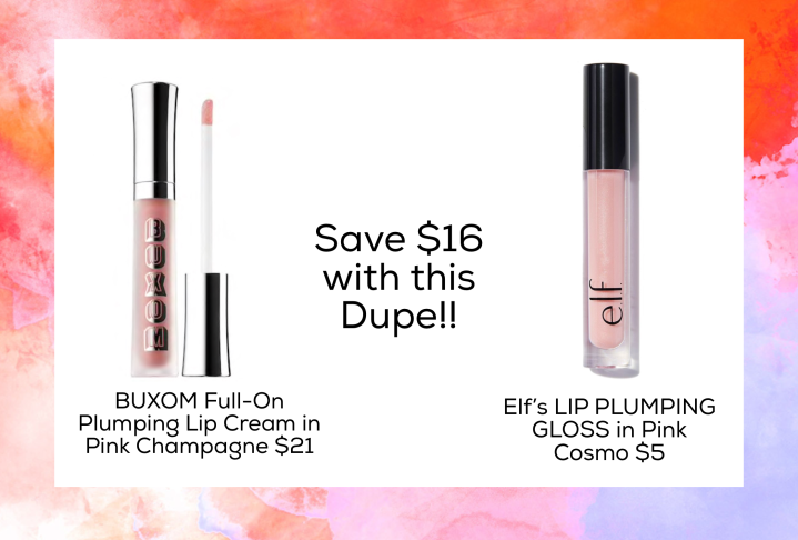 Dupe for BUXOM Full-On Plumping Lip Cream in Pink Champagne $21  Elf's LIP PLUMPING GLOSS in Pink Cosmo