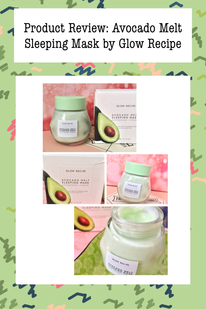 Product Review: Avocado Melt Sleeping Mask by Glow Recipe