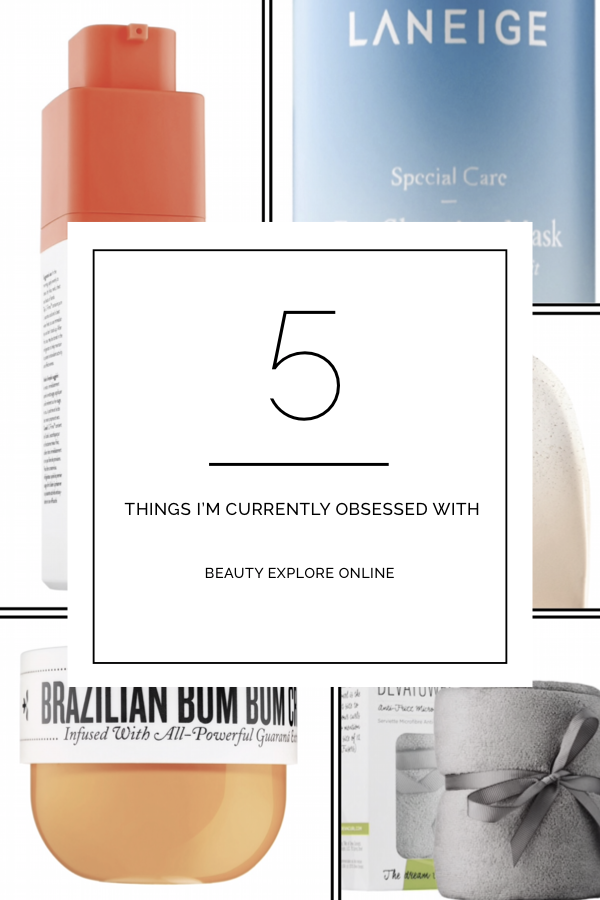 5 Things I am Currently Obsessed With