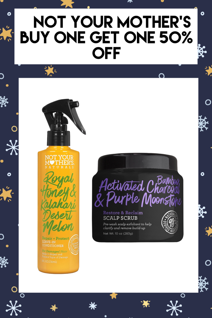 NOT YOUR MOTHER'S Naturals Royal Honey & Kalahari Desert Melon Repair & Protect Leave-In Conditioner   NOT YOUR MOTHER'S Activated Bamboo Charcoal & Purple Moonstone Restore & Reclaim Scalp Scrub